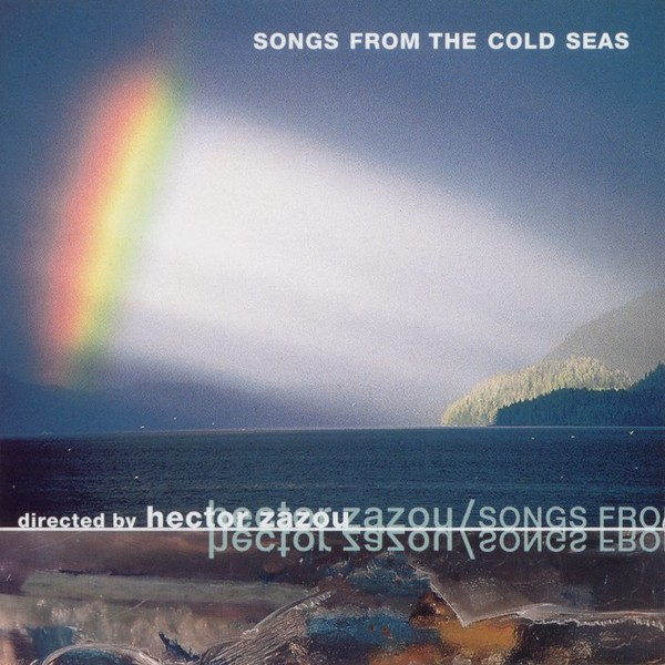 Chansons des mers froides / Songs From the Cold Seas