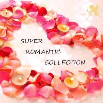Super Romantic Collection